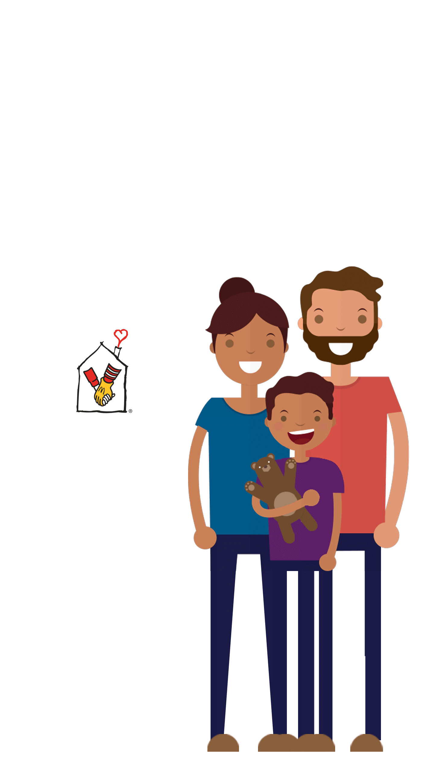 A donation is made to RMHC every time you buy a Happy Meal. Learn More about Ronald McDonald House Charities!